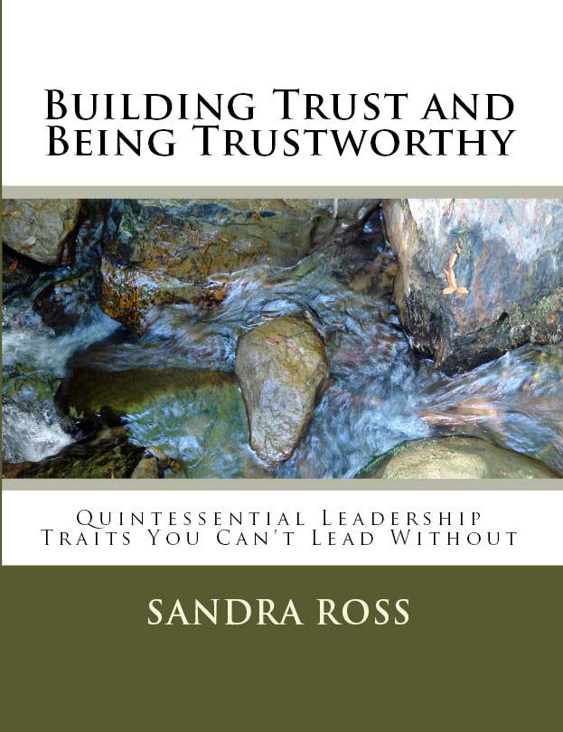 Building Trust and Being Trustworthy – Print Version on Amazon