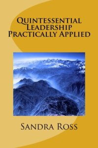 quintessential leadership practically applied book