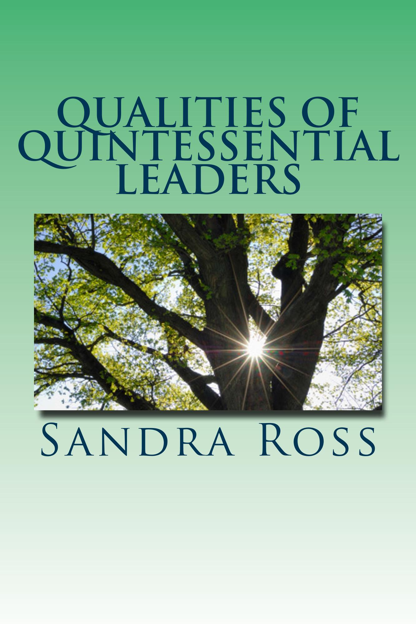 Qualities of Quintessential Leaders – Kindle version